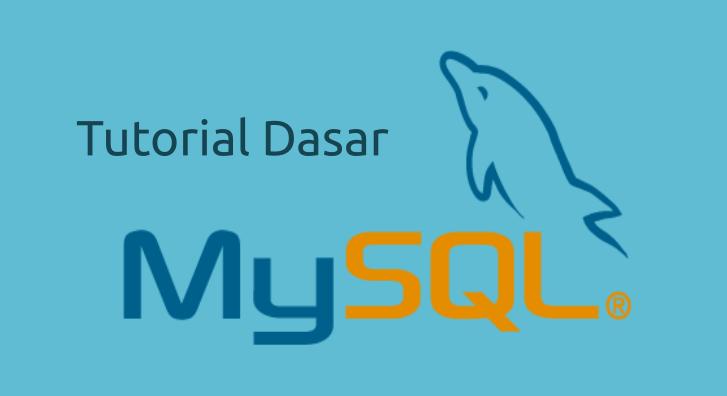 tutorial mysql dasar