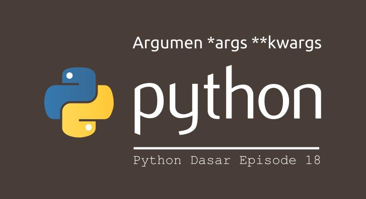 argument *args **kwargs python
