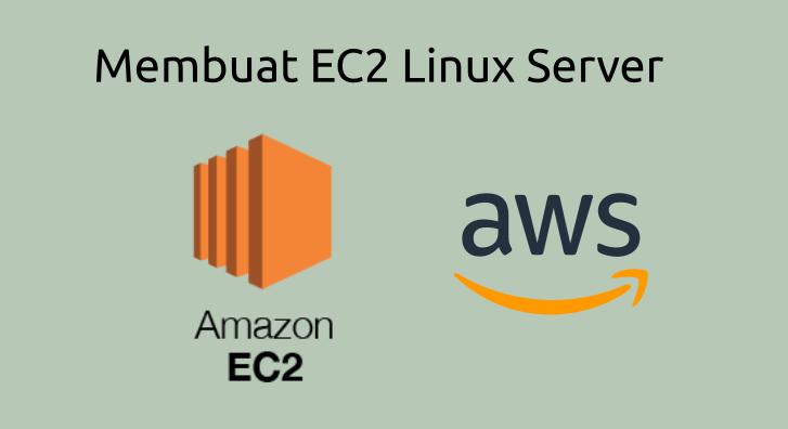 cara membuat ec2 aws linux