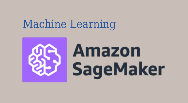 machine learning sagemaker