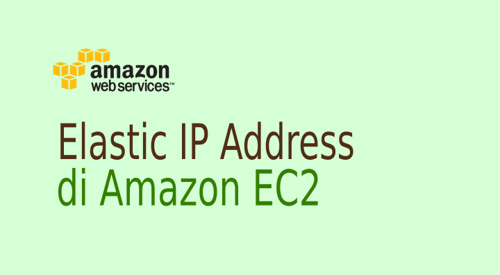 Mengenal Elastic IP Address di EC2