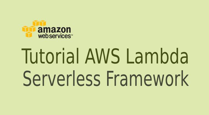 aws lambda serverless framework